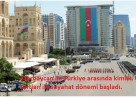 Azerbaycan ile Türkiye arasında kimlik ile seyahat dönemi